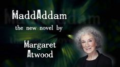 I'm interested in book trailers and think they can be a whole lot better than this one. Does it do Margaret Atwood a disservice? I think it may.
