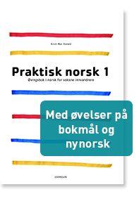 Praktisk norsk 1 - Øvingsbok i norsk for voksne innvandrere