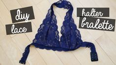 READ FOR STUFF Hi guys! I'm so excited for this video because I finally show you how to make an improved and AMAZING halter lace bralette! Honestly, nuff sai...