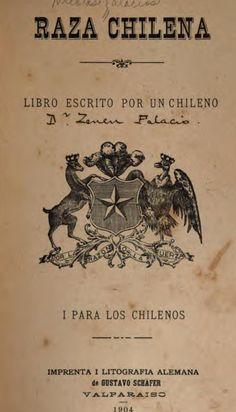 "Cover of ""Raza Chilena"" Cursed Child Book, Tattoo Sketches, Make It Simple, America, Books, Cultura General, Aragon, Magazines, Childhood"