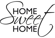 quotes about kids helping at home | Wall Decal Quote - Home Sweet Home - Interior Decor