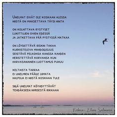 #unelmateivätolealessa #runoilijaelinasalminen #elinasalminen #elinakesken Motto, Beach, Water, Quotes, Life, Outdoor, Instagram, Quote, Gripe Water