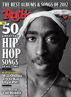 2Pac on one of four covers for our December 20, 2012-January 3, 2013 issue.