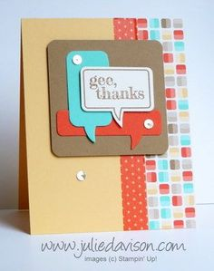Stampin' Up! Just Sayin' + Word Bubble Framelits: Gee Thanks Retro Fresh Card #stampinup www.juliedavison.com