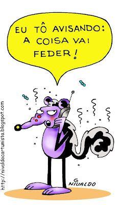 Nivaldo Cartuns: Fedeu!!!