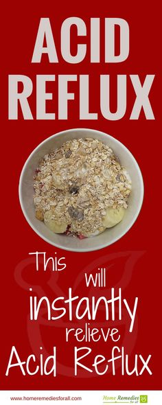 Oatmeal Is One Of The Safest Remes For Acid Reflux And Heartburn Remedy