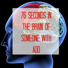 "76 Seconds In The Brain Of Someone With ADD by Mackensie Kruvant - ""2. Holy shit, I'm so tired. 3. I didn't sleep enough last night. 4. I wonder why I didn't sleep enough last night. 5. I wonder if I should talk to someone about that. 6. I wonder where you find someone to talk to about things like sleeping..."""