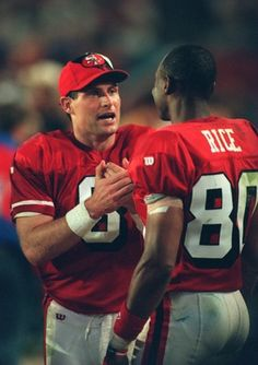 Steve Young & Jerry Rice -- LOVE these two!!!!!