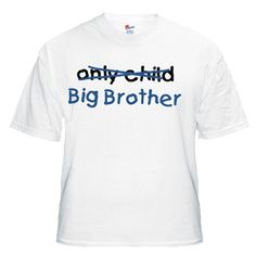 White T Shirt - Only Child/Big Brother