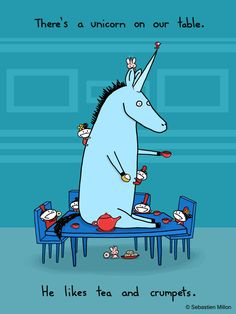 There's a Unicorn on Our Table - Sebastien Millon / Art & Illustration - I have a thing for weird unicorns.