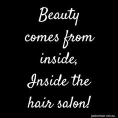 Hairdresser quote hair quotes