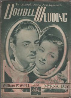 Double Wedding...Powell and Loy