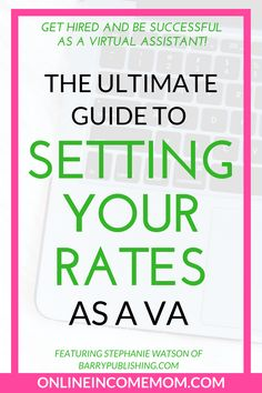 Learn how to set your virtual assistant rates that get you hired and allow you to create a successful online business! via @keciahambrick