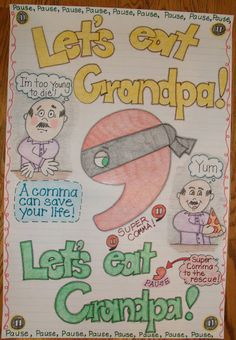 Commas are next in line for writing mini lessons. Let's eat Grandpa! Let's eat, Grandpa. Commas can save a life! Grade Smarty-Arties taught by the Groovy Grandma!: anchor charts Anchor C Teaching Grammar, Teaching Language Arts, Classroom Language, Grammar And Punctuation, Teaching Writing, Writing Activities, Math Writing, Teaching Ideas, Teaching Resources