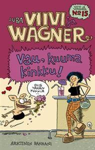 http://www.adlibris.com/fi/product.aspx?isbn=9522701068   Nimeke: Viivi ja Wagner 15 - Vau, kuuma kinkku! - Tekijä: Juba Tuomola - ISBN: 9522701068 - Hinta: 7,60 €