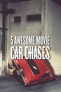 5 Awesome Movie Car Chases. Click to find out more.