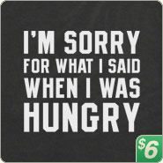 Hungry Apology T-Shirt