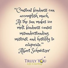 Constant Kindness can accomplish much.  #randomactsofkindess #kindness #kindnessmatters  #bethechange #bethechangeyouwanttosee