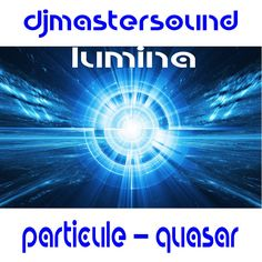 Download quasar free - You will be able to download for free the title quasar taken from the album of music Lumina.