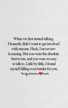 Quotes Discover New Quotes Cute Love Sweets Heart Ideas New Quotes Happy Quotes Inspirational Quotes Heart Quotes Sappy Love Quotes Qoutes Cute Love Quotes For Him Missing You Quotes For Him The Words Now Quotes, Life Quotes To Live By, Couple Quotes, Words Quotes, Best Quotes, Found You Quotes, Quote Life, My Guy Quotes, That One Person Quotes