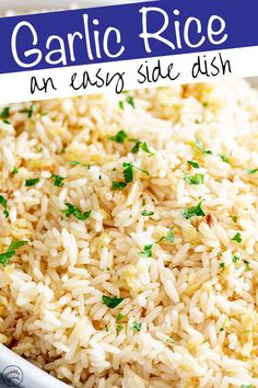 Garlic Rice is the side dish that goes with pretty much anything! It's packed with flavor, easy to make, and the whole family will love it! White Rice Recipes, Rice Recipes For Dinner, Easy Rice Recipes, Side Dish Recipes, Healthy Recipes, Tasty White Rice Recipe, Recipes With Minute Rice, Slow Cooker Rice Recipes, Cooked Rice Recipes