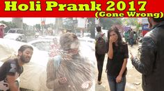 Happy Holi 2017 Prank Gone Wrong this is indian prank by Danger Fun Club In this video we are really thankful for our team members: Sohail Hussian, RD Singh,.
