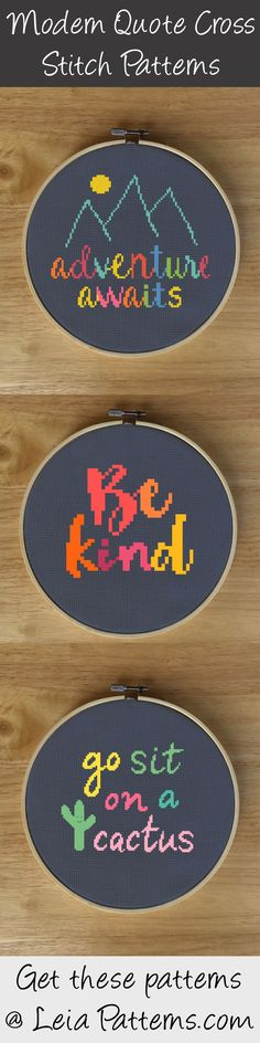 These are some of Leia Pattern's most popular cross stitch patterns. All of these patterns are of modern cross stitch quotes or sayings. These designs are colorful and vibrant, and great for beginner cross stitchers! You can find all of these at LeiaPatterns.com.