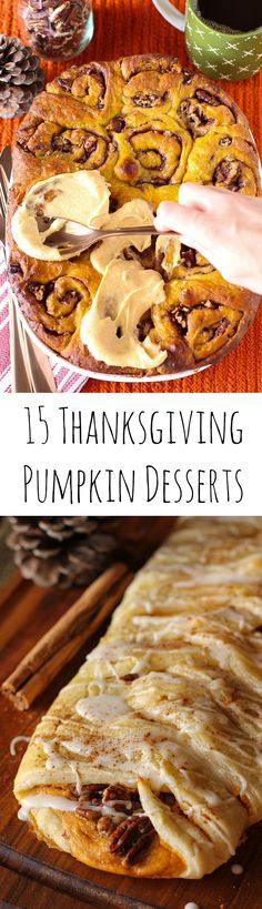 Tired of Pumpkin Pie? Here are 15 Thanksgiving Pumpkin Desserts recipes that are perfect for you. Plus a bonus round-up of Thanksgiving side dishes!