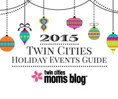 2015 Twin Cities Holiday Events Guide
