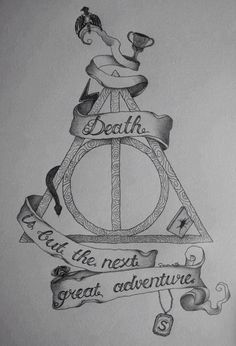 """Harry Potter - Deathly Hallows symbol with """"Death is but the next great adventure"""" quote by Albus Dumbledore. Harry Potter Drawings, Harry Potter Quotes, Harry Potter Art, Always Harry Potter Tattoo, Harry Potter Tattoos Sleeve, Harry Potter Sketch, Symbol Tattoos, I Tattoo, Cool Tattoos"""