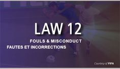 This content is provided courtesy of FIFA and is meant to help viewers develop a better understanding of the interpretation and application of Law 12 – Fouls and Misconduct. Soccer Referee, Laws Of The Game, Most Popular Sports, Fifa, Picture Video, Meant To Be, Content, Videos, Pictures