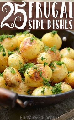 25 Frugal Side Dish Recipes. Get interesting dinners on the table while being mindful of your grocery budget.