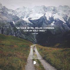 """""""Un viaje de mil millas comienza con un solo paso."""" Lao-tsé Stand Up, Sentences, Country Roads, Positivity, Running, Mountains, Nature, Travel, Instagram"""
