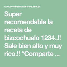 "Super recomendable la receta de bizcochuelo 1234..!! Sale bien alto y muy rico.!! ""Comparte para que se Guarde en tu Muro"" MIRA Pan Dulce, Deserts, Food And Drink, Cupcakes, Technology, Crochet, Style, Yummy Recipes, Sweets"