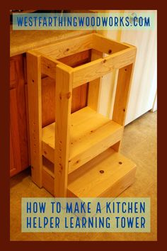How to make a kitchen helper learning tower. This is the easiest to follow tutorial on the internet. Happy building.