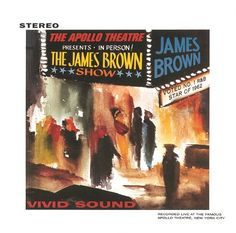 "James Brown, ""Live At The Apollo"""