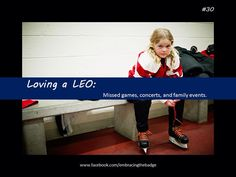 Loving A LEO- One thing I am really not looking forward to as the kids get older.