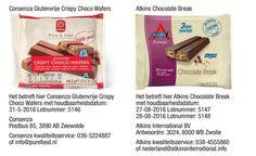 Medemblik - Consenza en Atkins International BV hebben besloten chocoladerepen van het merk Consenza Glutenvrije Crispy Choco Wafers en Atkins Chocolate Break terug te halen. Bij de productie van d...