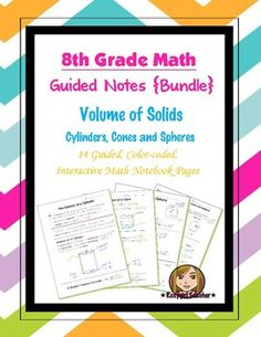 This is bundle of (14) guided, color-coded notebook pages for the interactive math notebook on The Volume of Cylinders, Cones and Spheres.