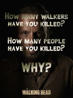 Rick's 3 questions, The Walking Dead
