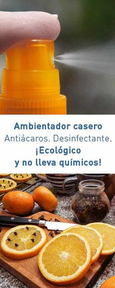 Ambientador casero. Antiácaros. Desinfectante. ¡Ecológico y no lleva #químicos! #ambientador #purificador #casero #DIY #ecologico #acoros #desinfectante #casa