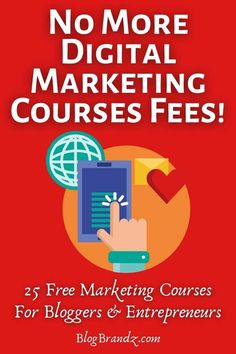 Tired of paying digital marketing courses fees? Sign up for over 25 free marketing courses. Some include free online digital marketing courses with certificates. Get free marketing ideas and free marketing tools to grow your blog traffic and online business #freedigitalmarketing #freemarketingcourses #blogging #makemoneyonline #free #courses