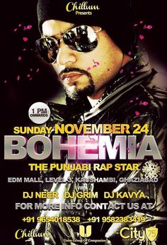 Bohemia in NCR on November Bohemia Rapper, Bohemia The Punjabi Rapper, Group Of Companies, I Icon, Edm, Hip Hop, Amanda, November, Bohemian