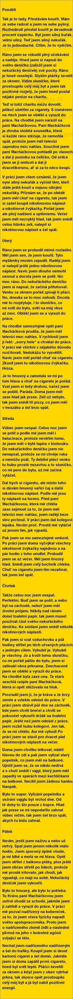 5 dní z deníčku začínajícího nekuřáka.... | torpeda.cz - vtipné obrázky, vtipy a videa