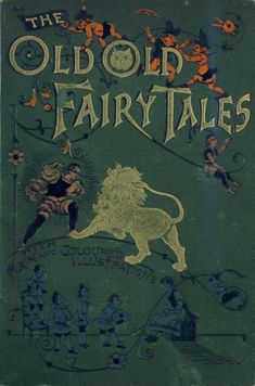 The Old Old Fairy Tales-1890.  I love the owl face inside the second O.