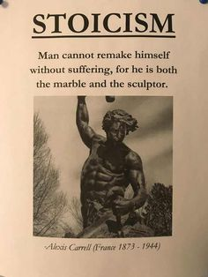 "A stoic philosophy: ""Man cannot remake himself without suffering, for he is both the marble and the sculptor. Wise Quotes, Great Quotes, Words Quotes, Wise Words, Motivational Quotes, Inspirational Quotes, Sayings, Socrates Quotes, Aristotle Quotes"