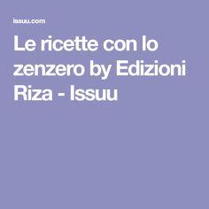Le ricette con lo zenzero by Edizioni Riza - Issuu Make It Simple, Diet