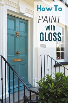 How to get a perfect finish with gloss paint
