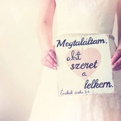 'Megtaláltam, akit szeret a lelkem.' (Deszka - Decoration World Some Good Quotes, Best Quotes, Word 2, Love Actually, Happy Love, Marry Me, Wise Words, Tattoo Quotes, Wedding Planning