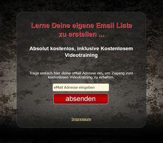 Lerne Deine eigene Email Liste zu erstellen ... Absolut kostenlos, inklusive Kostenlosem Videotraining